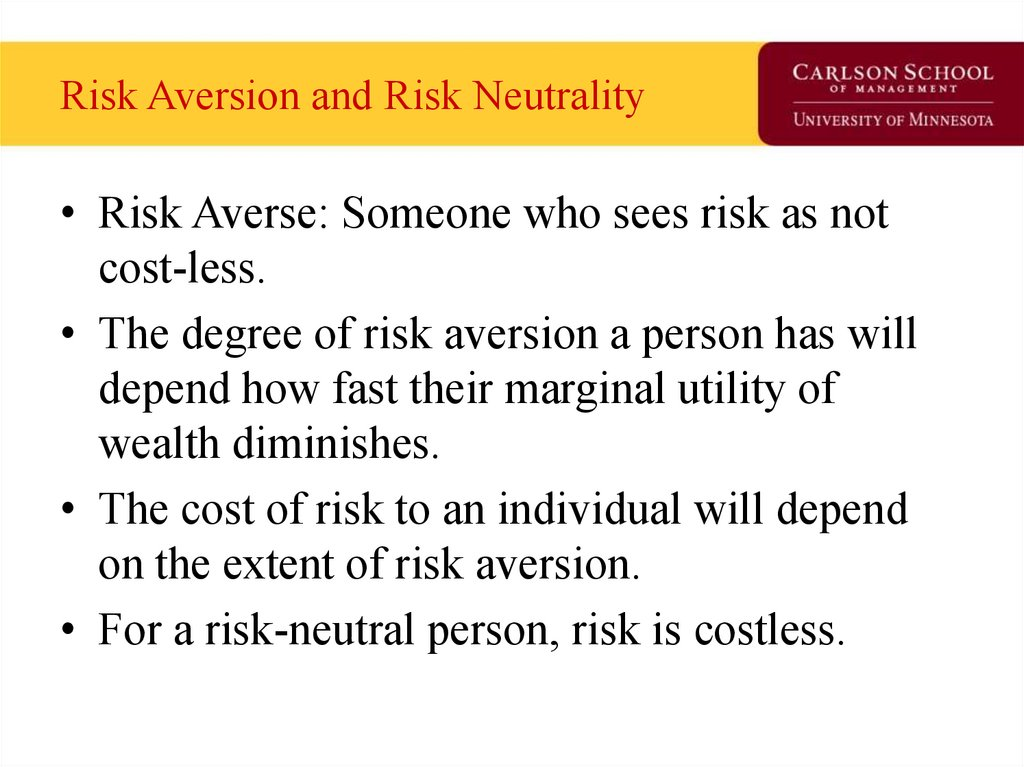 Risk Aversion and Risk Neutrality