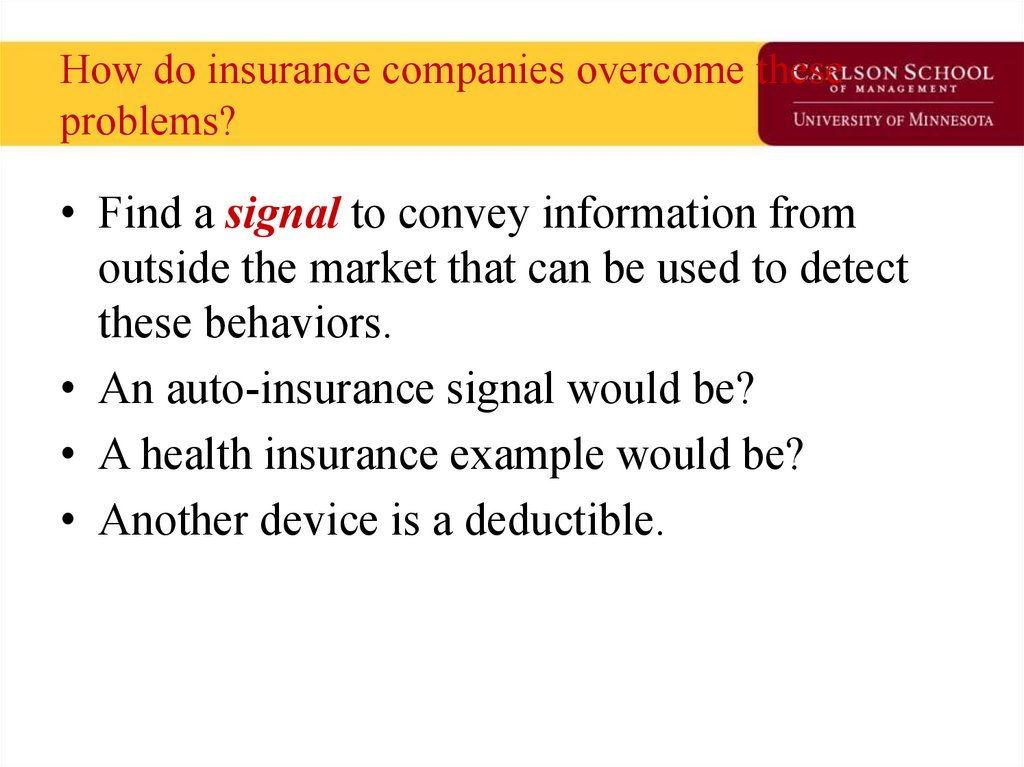 How do insurance companies overcome these problems?