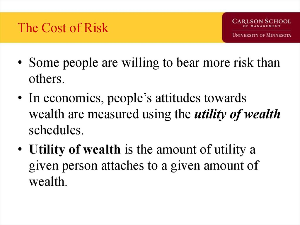 The Cost of Risk