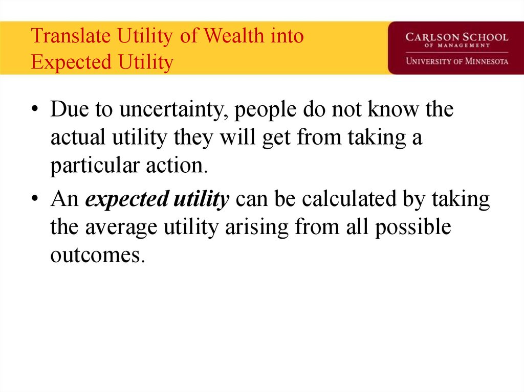 Translate Utility of Wealth into Expected Utility