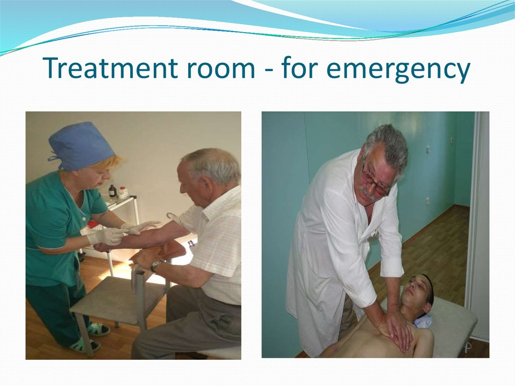 Treatment room - for emergency