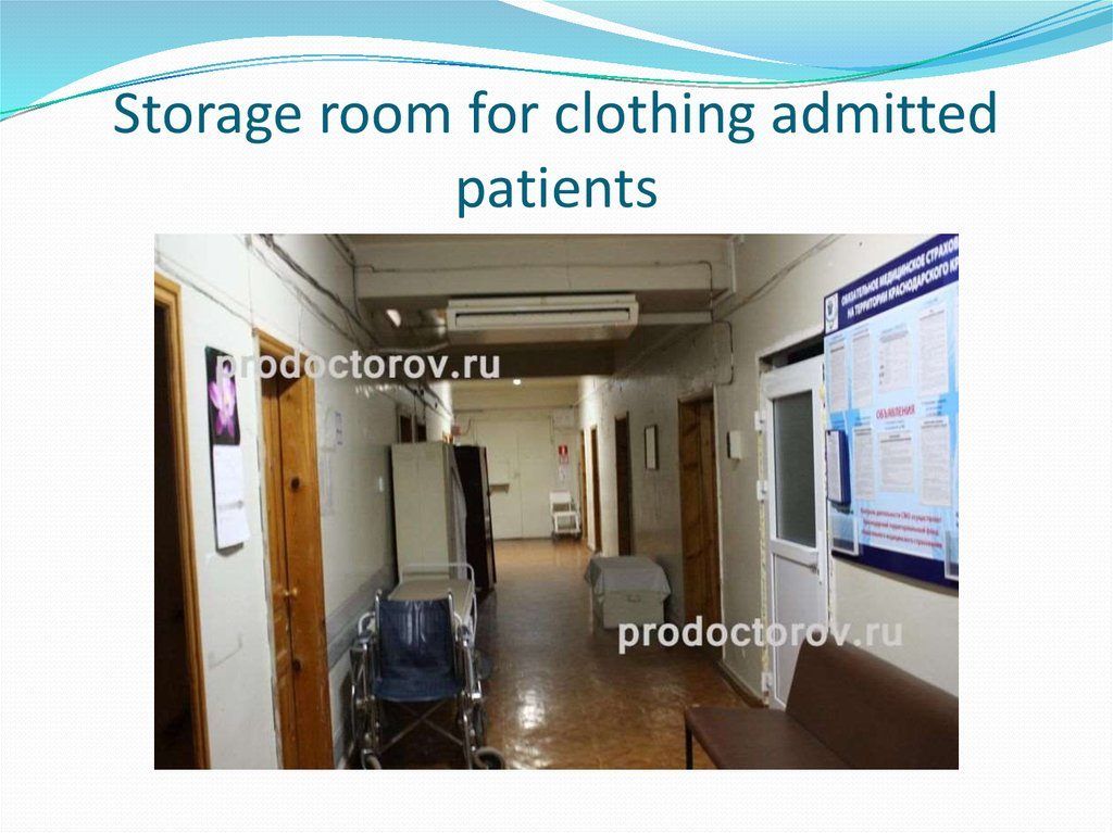 Storage room for clothing admitted patients