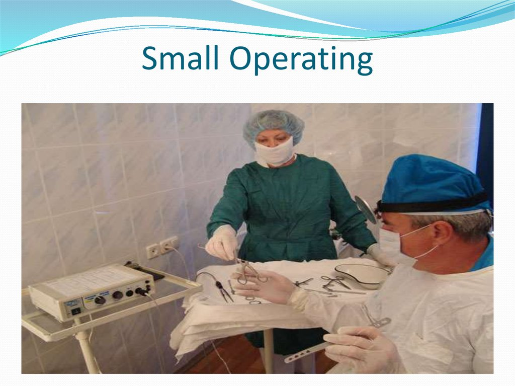 Small Operating