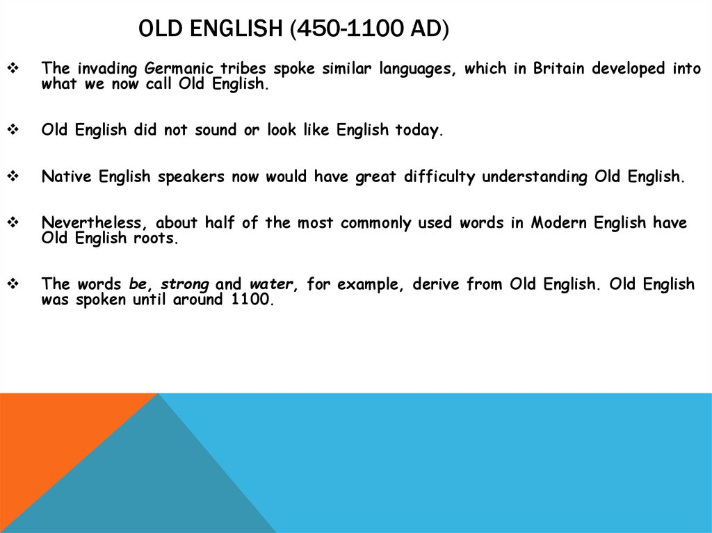 Old English (450-1100 AD)