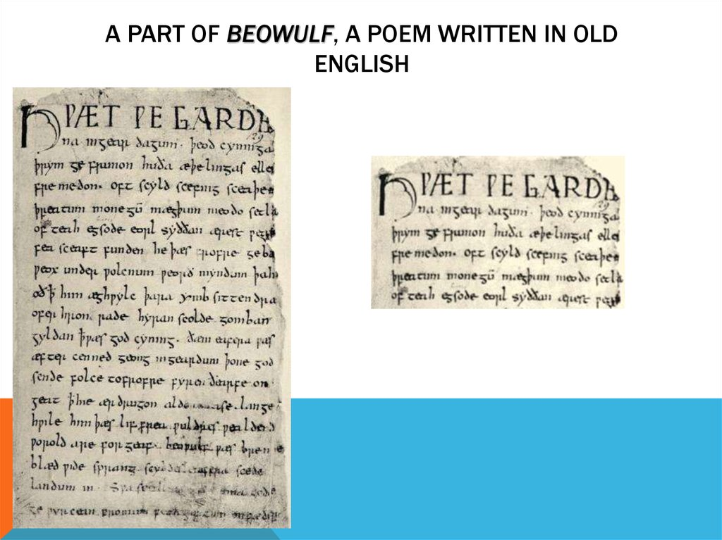 A Part of Beowulf, a poem written in Old English