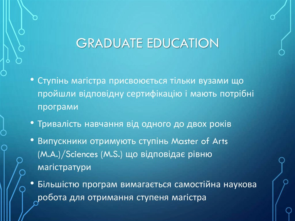 Graduate education