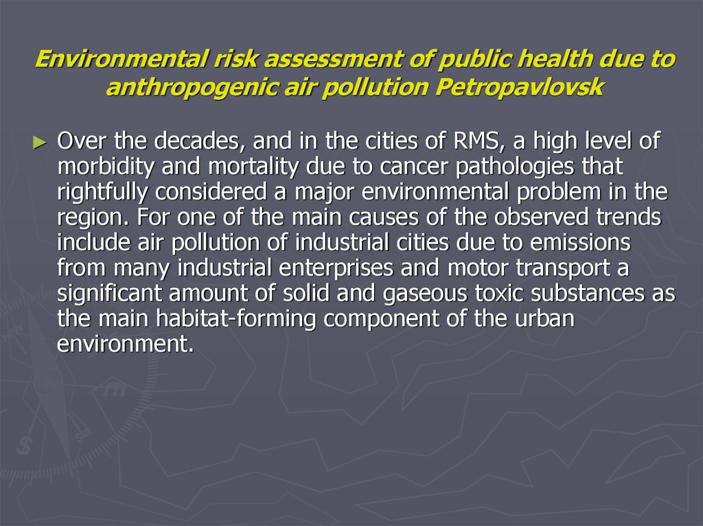 Environmental risk assessment of public health due to anthropogenic air pollution Petropavlovsk