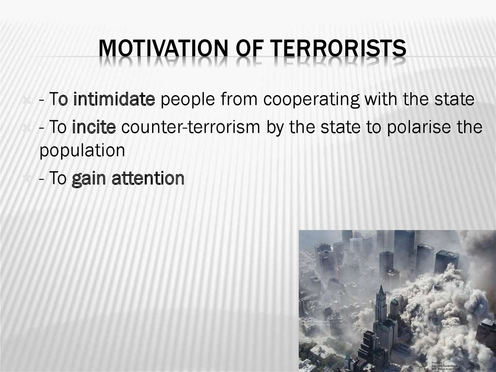 Motivation of terrorists