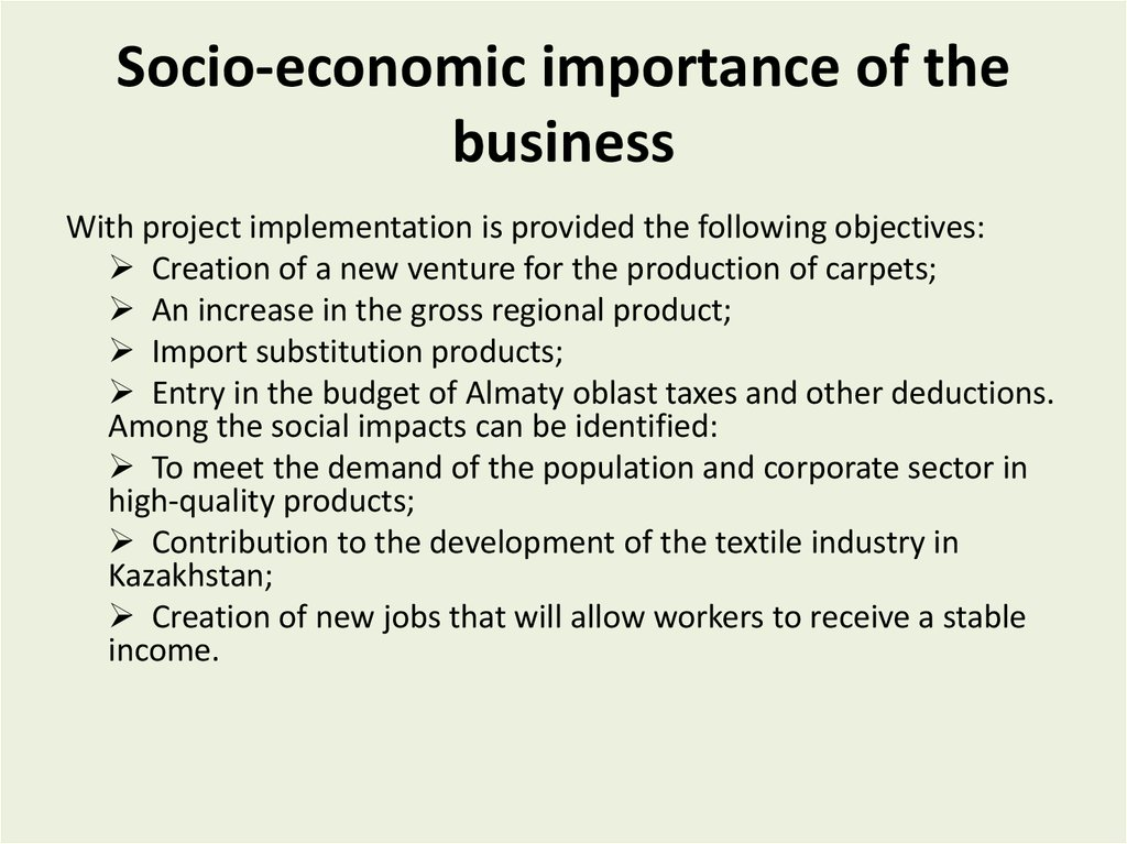 Socio-economic importance of the business
