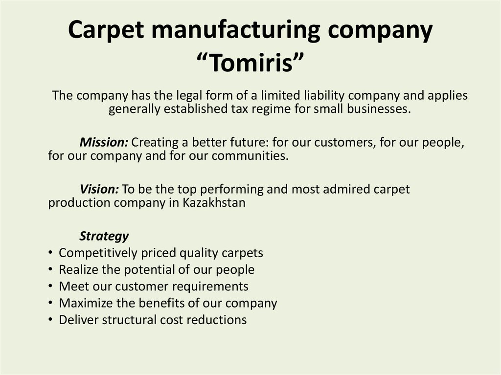 "Carpet manufacturing company ""Tomiris"""