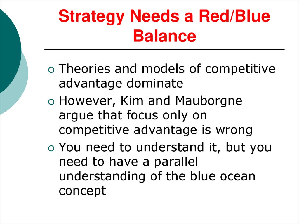 Strategy Needs a Red/Blue Balance