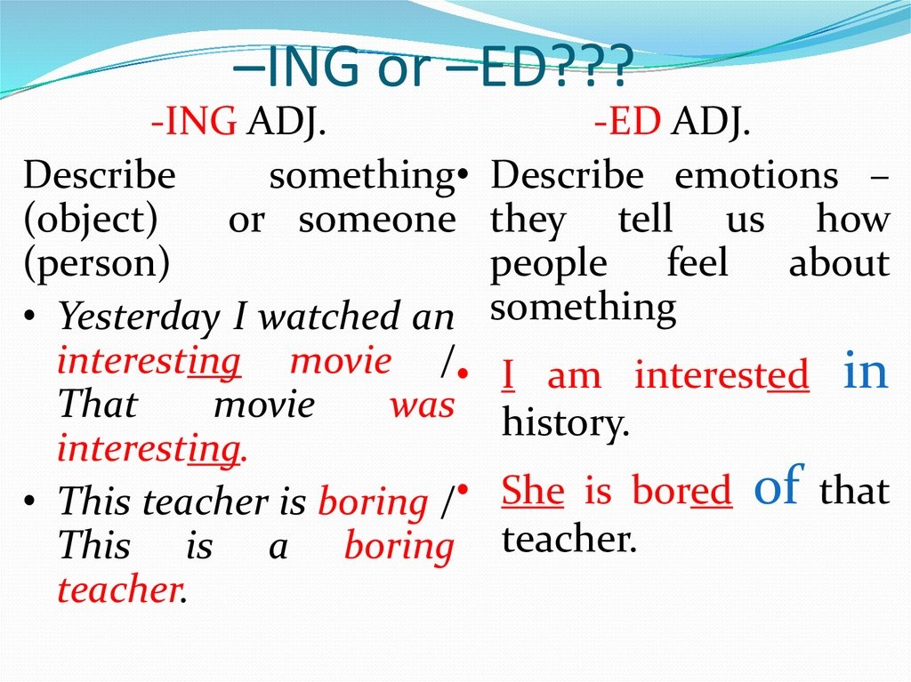 Particles as adjectives ending –ing and -ed - online presentation