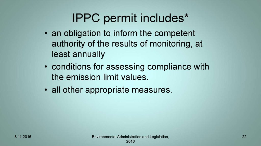 IPPC permit includes*