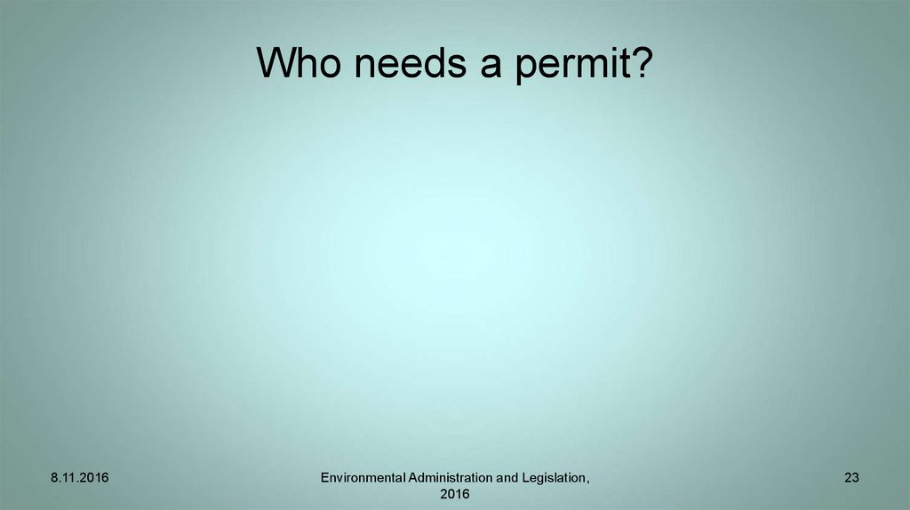 Who needs a permit?