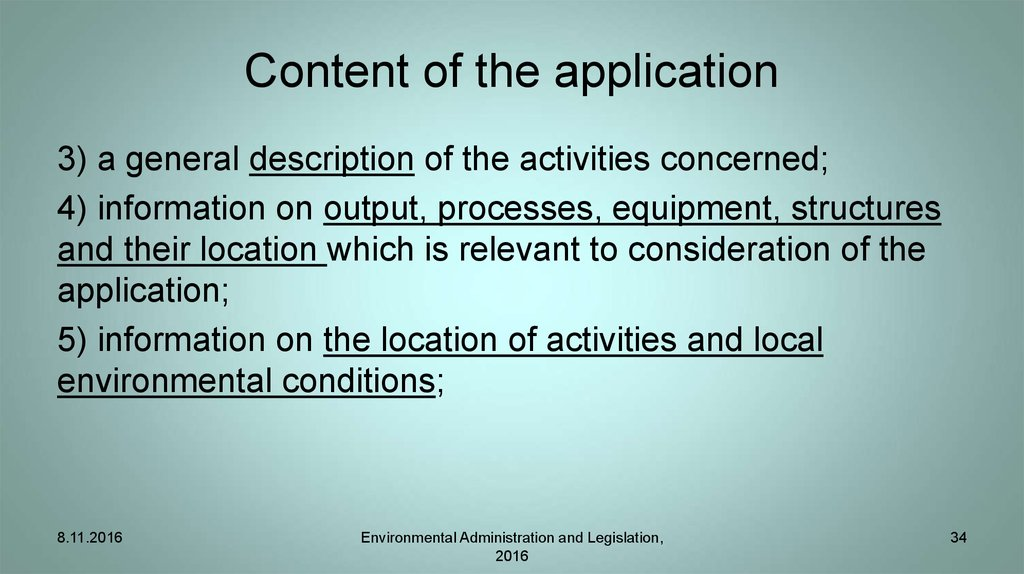 Content of the application