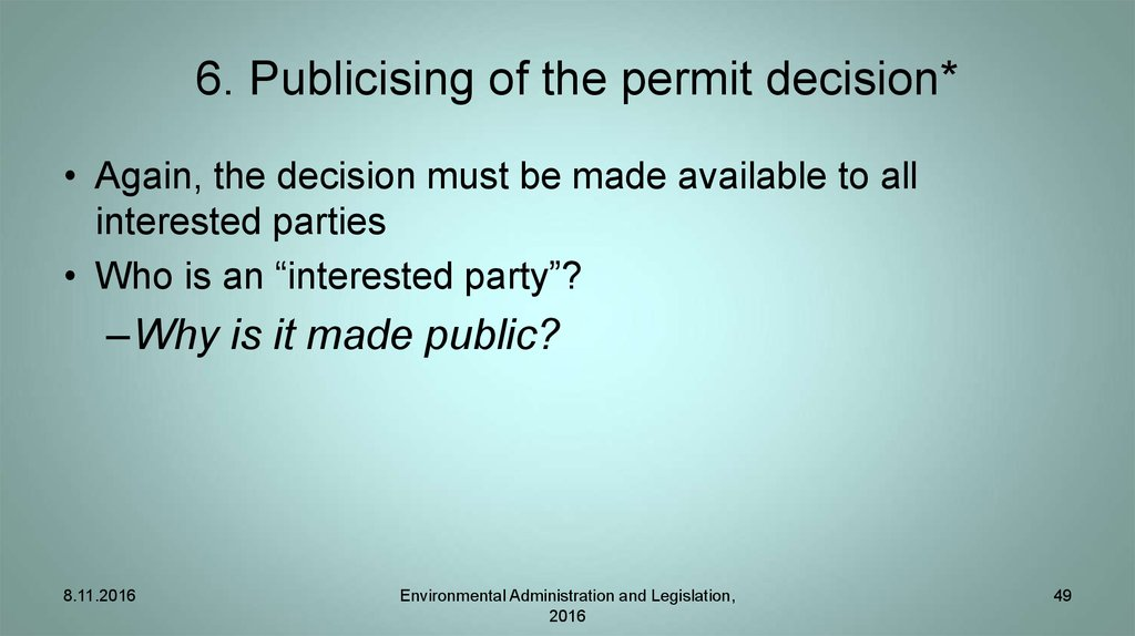 6. Publicising of the permit decision*