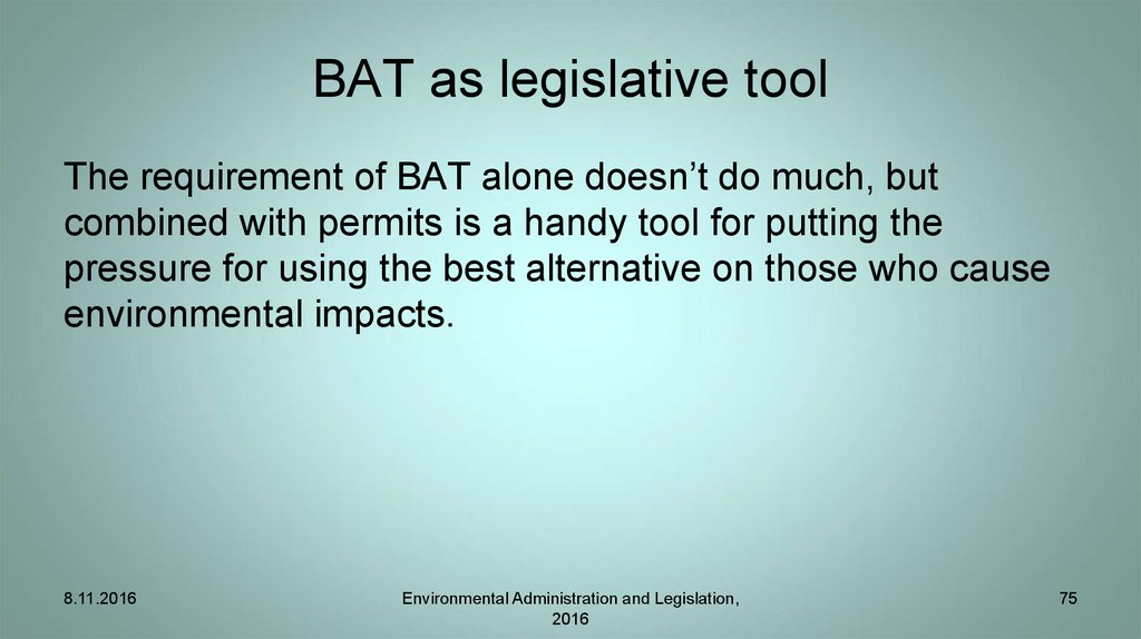 BAT as legislative tool