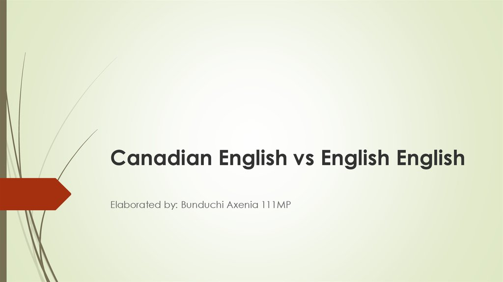 Canadian English vs English English