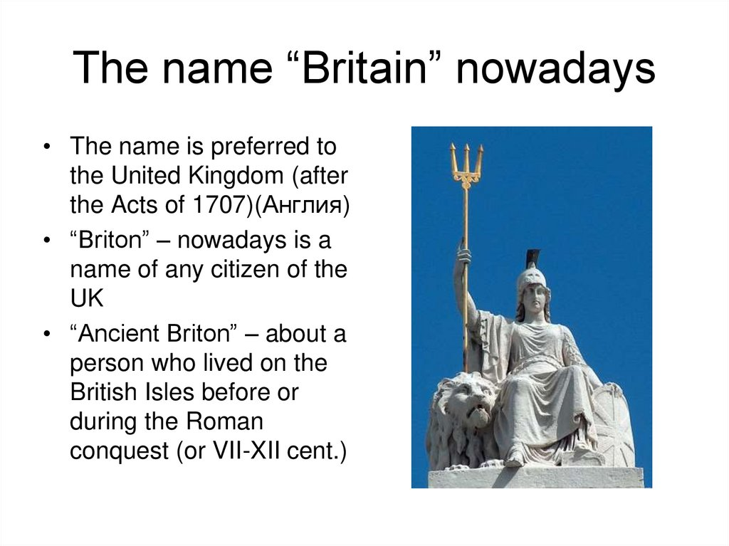 "The name ""Britain"" nowadays"