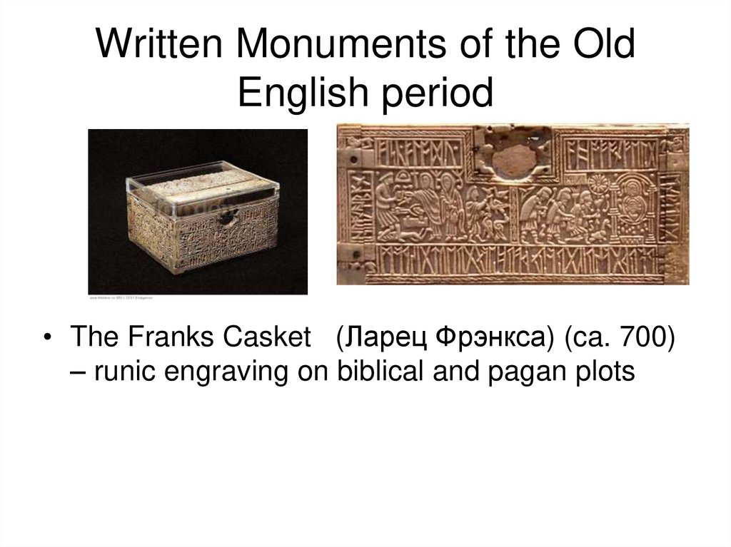 Written Monuments of the Old English period