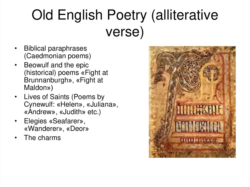Old English Poetry (alliterative verse)