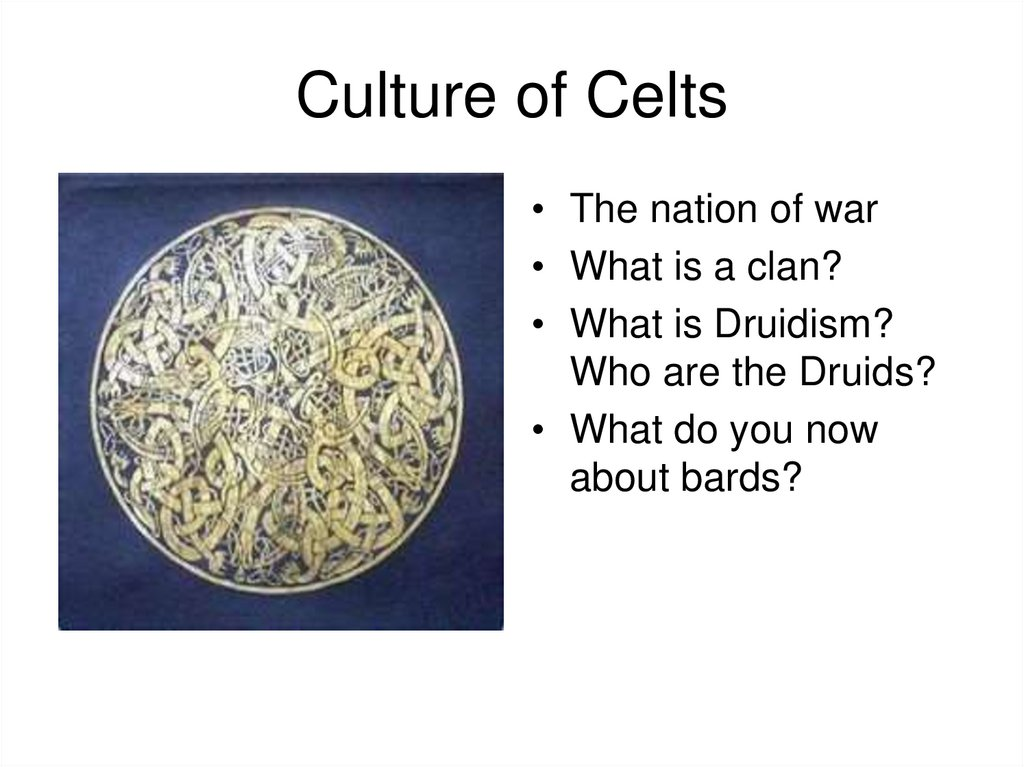 Culture of Celts