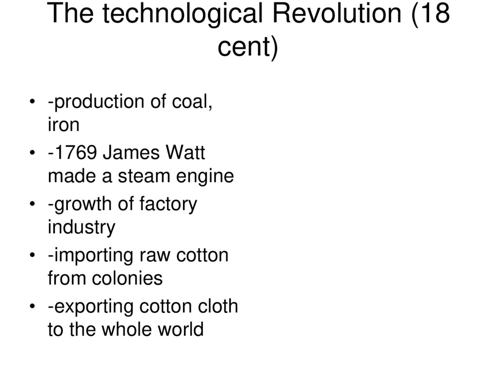 The technological Revolution (18 cent)