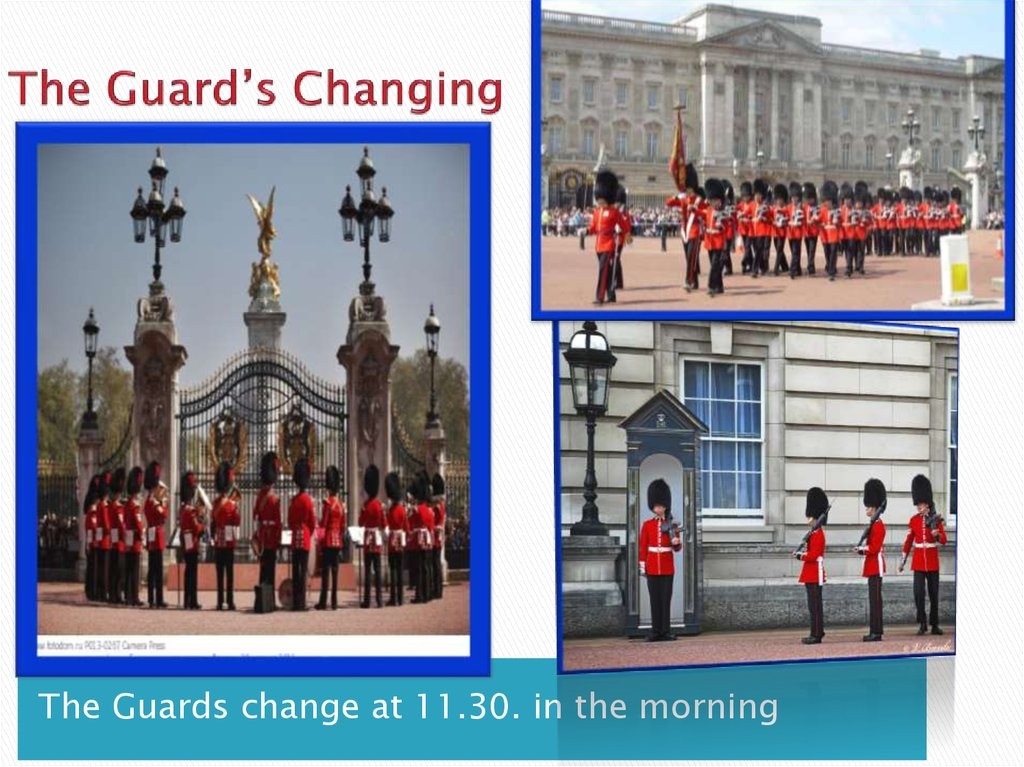 The Guard's Changing