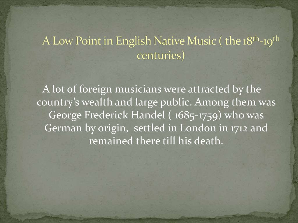 A Low Point in English Native Music ( the 18th-19th centuries)