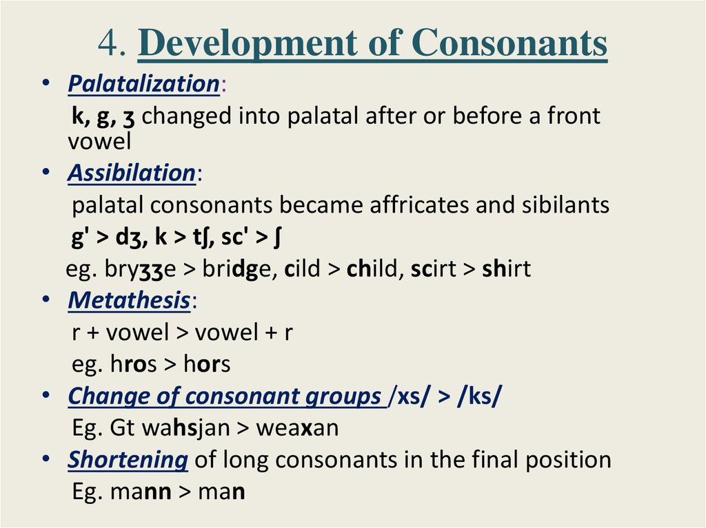 4. Development of Consonants