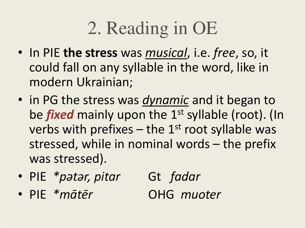 2. Reading in OE