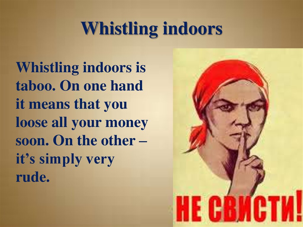 Whistling indoors