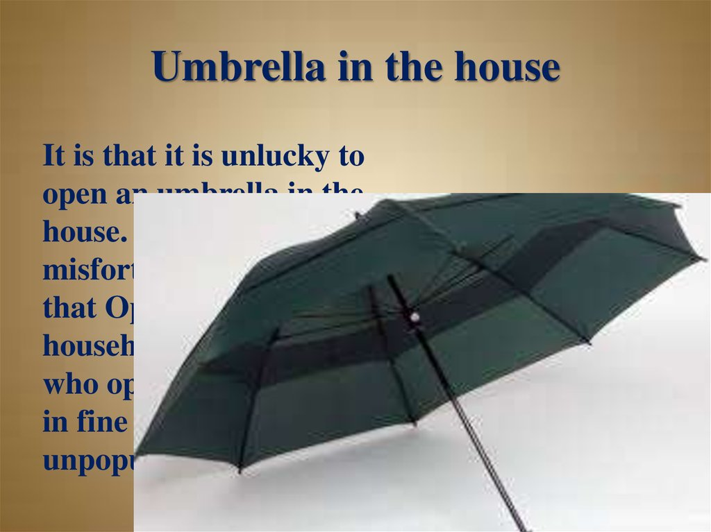 Umbrella in the house