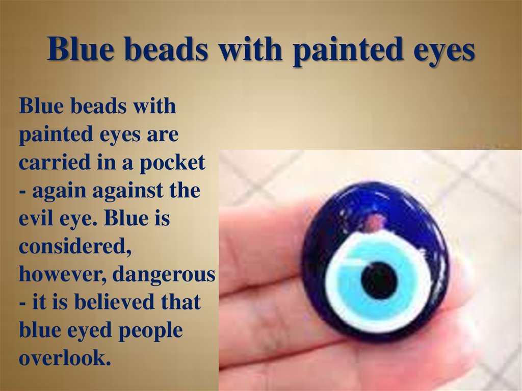 Blue beads with painted eyes