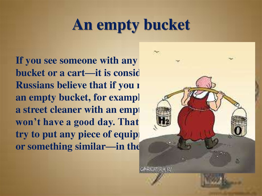 An empty bucket