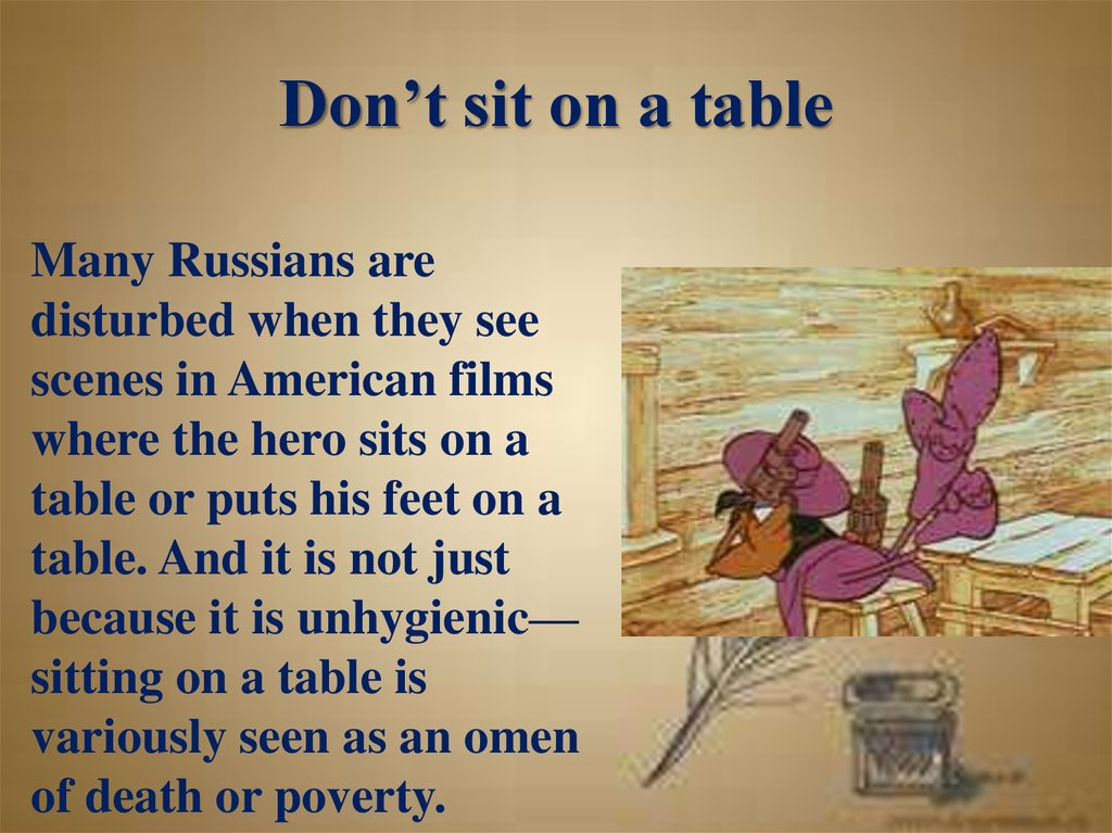 Don't sit on a table