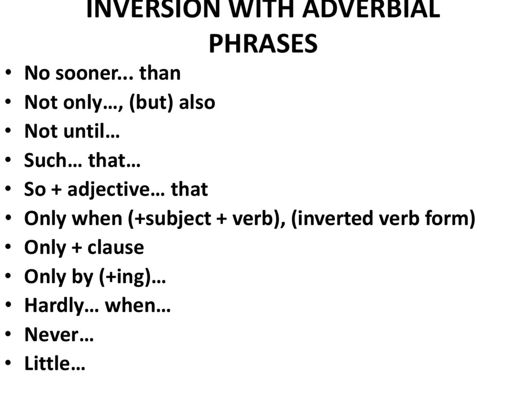INVERSION WITH ADVERBIAL PHRASES