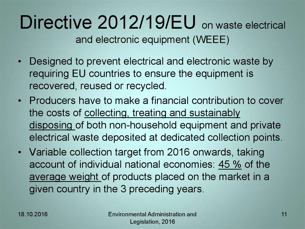 Directive 2012/19/EU on waste electrical and electronic equipment (WEEE)