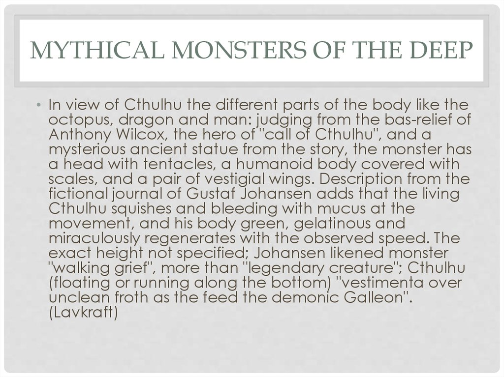 Mythical monsters of the deep