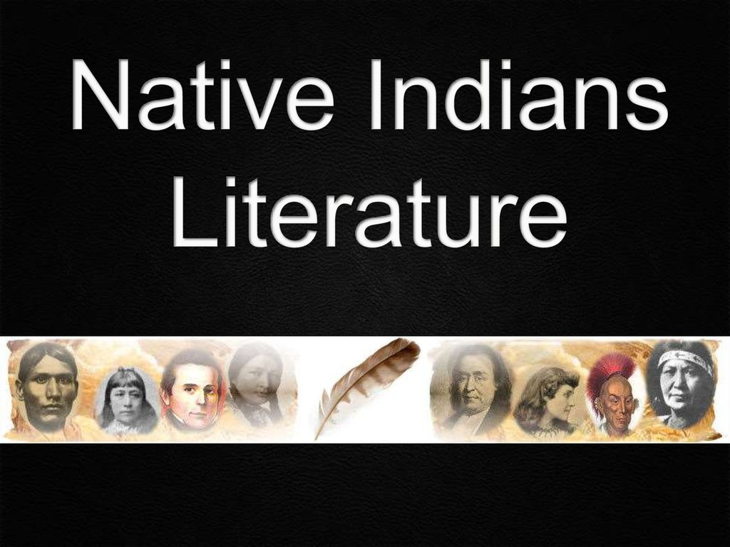 Native Indians Literature