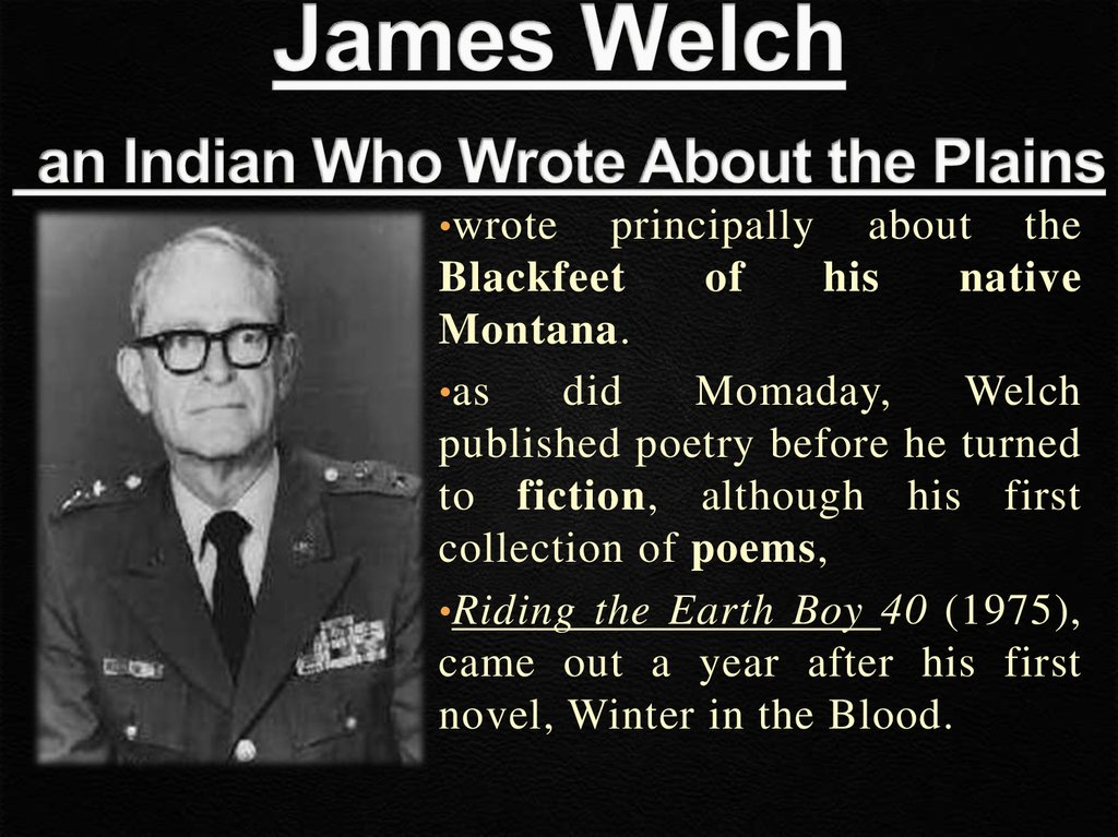 James Welch an Indian Who Wrote About the Plains