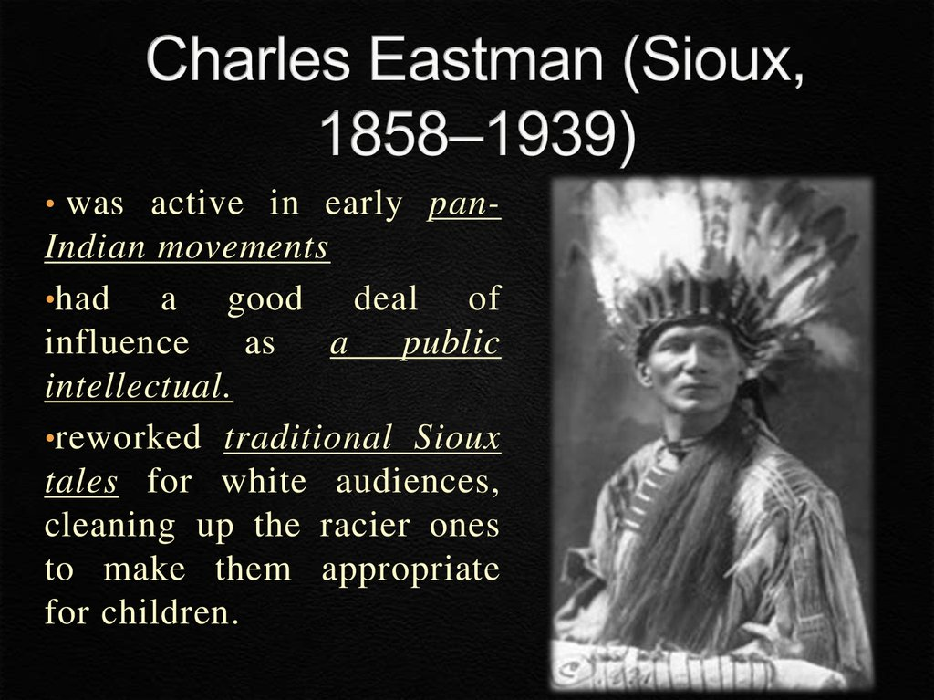 Charles Eastman (Sioux, 1858–1939)