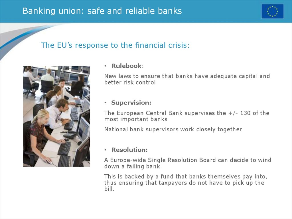 Banking union: safe and reliable banks
