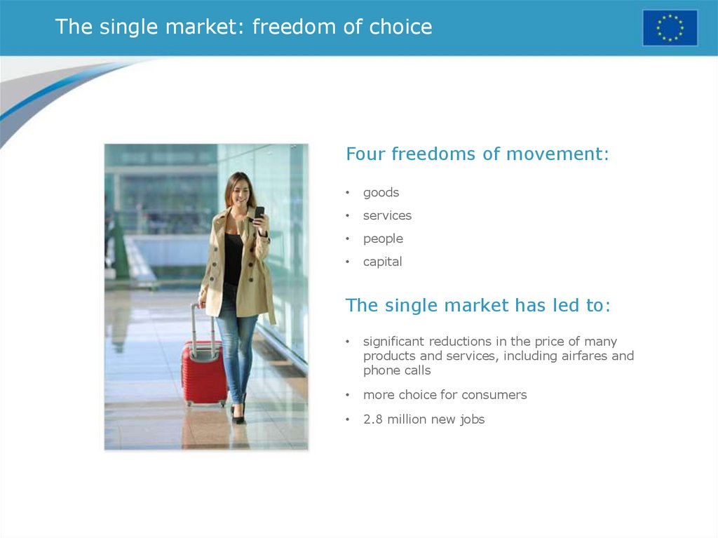 The single market: freedom of choice