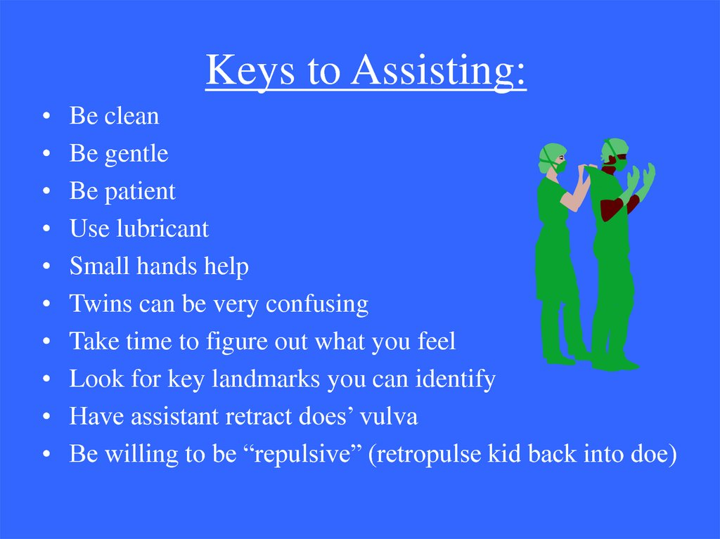 Keys to Assisting: