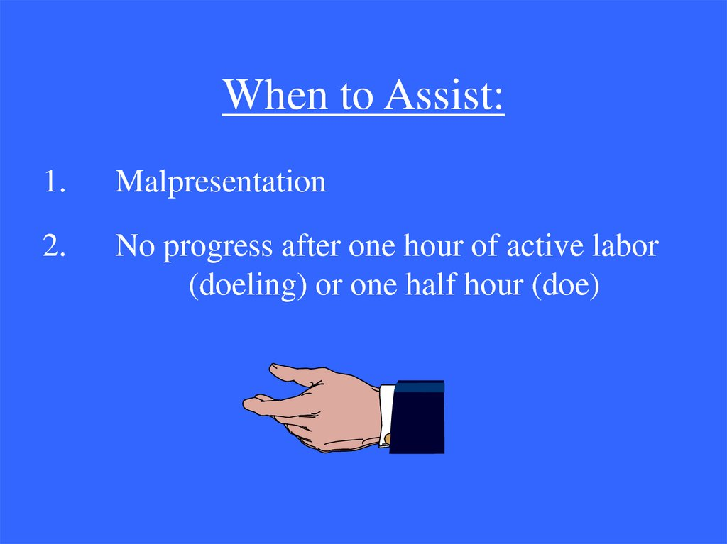 When to Assist:
