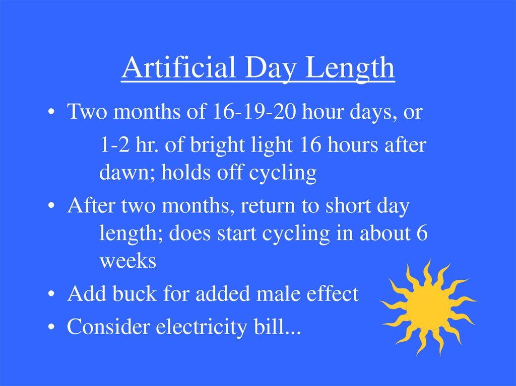 Artificial Day Length