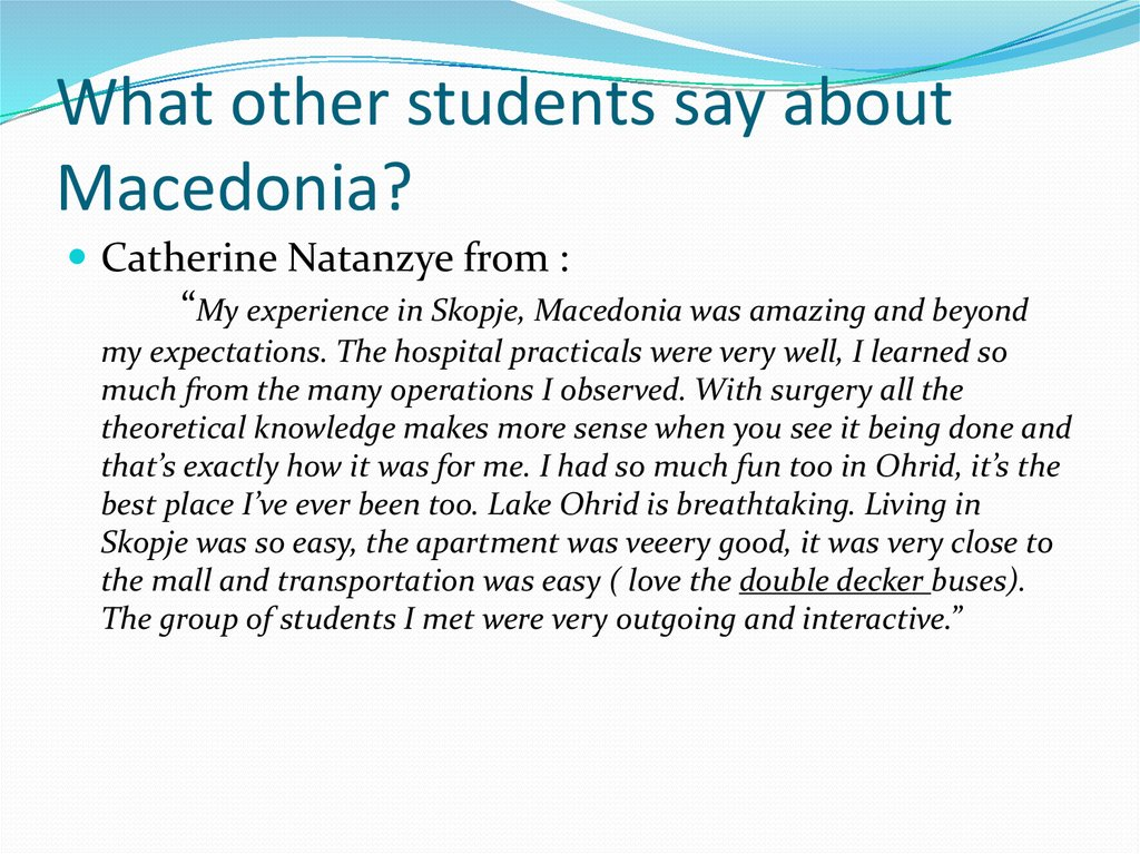 What other students say about Macedonia?