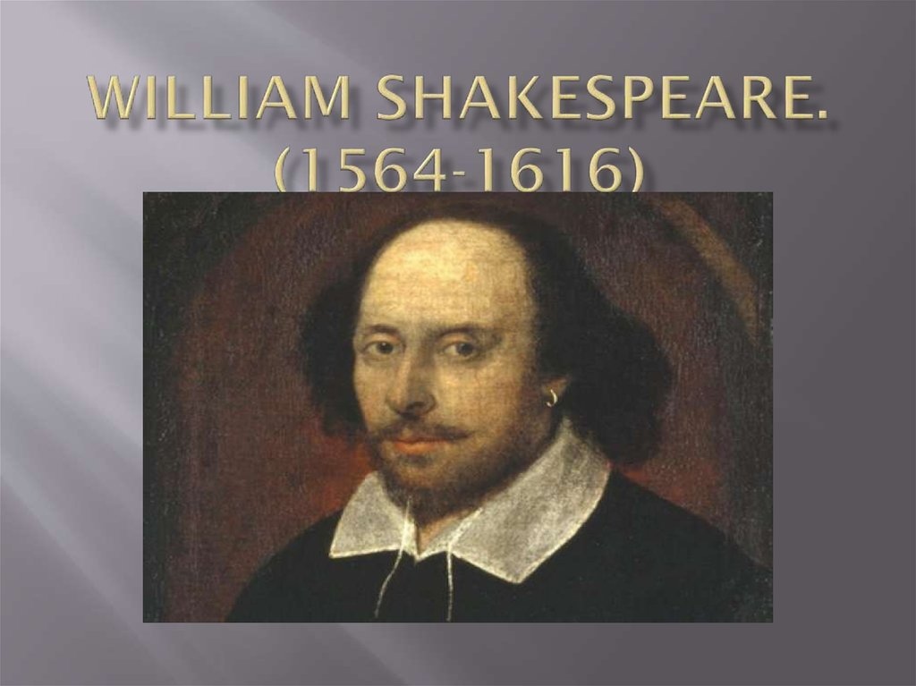 William Shakespeare. (1564-1616)