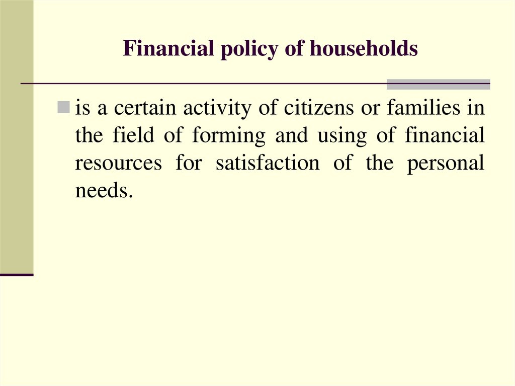 Financial policy of households